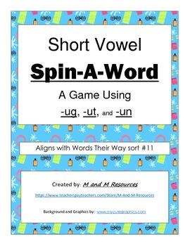 Short Vowel Spin A Word Game- ug-ut-un