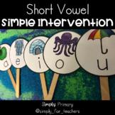Short Vowel Stick Intervention Activity
