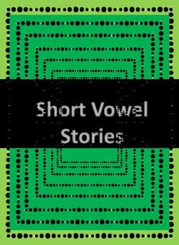 Short Vowel Stories