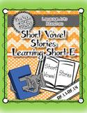 Short Vowel Stories Companion Pack:  Learning Short E