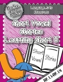 Short Vowel Stories Companion Pack:  Learning Short U