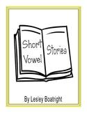 Short Vowel  Stories:  Meet the Short Vowels