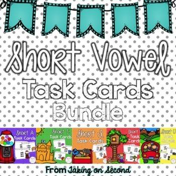 Short Vowel Task Cards Bundle