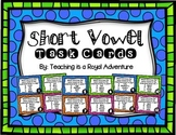 Short Vowel Task Cards (Multiple Choice)