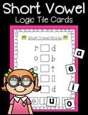 Short Vowel Logic Tile Cards