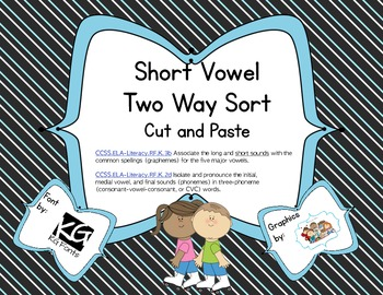 Short Vowel Two Way Sort - Cut and Paste (Common Core Aligned)