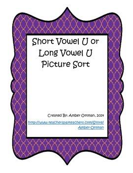 Short Vowel U Or Long Vowel U Picture Sort