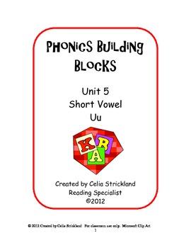 Short Vowel U Phonics Building Blocks Program