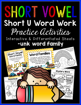 Short Vowel U Word Work {-unk Word Family}