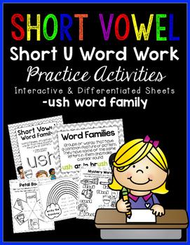 Short Vowel U Word Work {-ush Word Family}