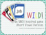 Short Vowel Wild! - an UNO style game