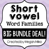 Short Vowel Word Families- Big Bundle Deal