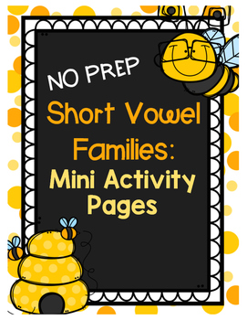 Short Vowel Word Families Mini Activity Pages