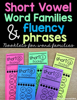 Short Vowel Word Families and Fluency Phrases