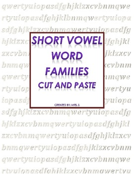 Short Vowel Word Families cut and paste