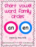 Short Vowel Word Family Circles