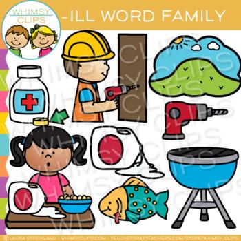 Short Vowel Word Family Clip Art - ILL Words