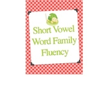 Short Vowel Word Family Fluency