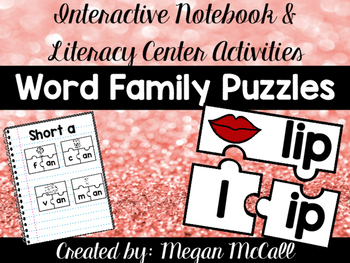 Short Vowel Word Family Puzzles-Interactive Notebook & Lit