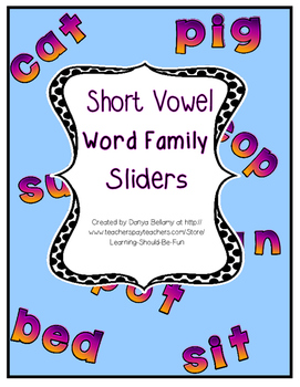 Short Vowel Word Family Sliders in Color and Black Line wi