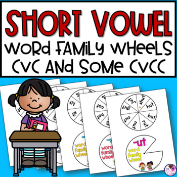 Short Vowel Word Family Wheels 30 Wheels