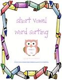 Short Vowel Word Sorting
