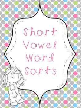 Short Vowel Word Sorts