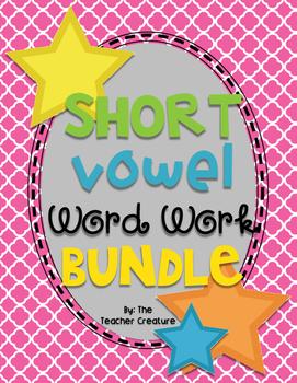 Short Vowel Word Work Bundle!