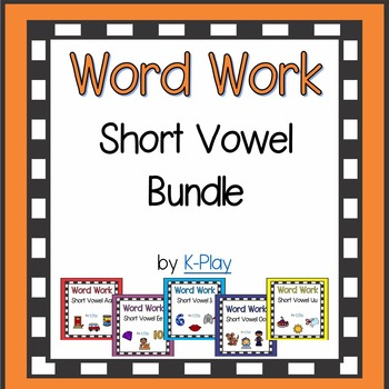 Short Vowel Word Work, Games and Printables Bundle