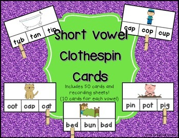 Short Vowel Word Work Clothespin Clip Cards