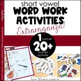 Short Vowel Word Work Activities Extravaganza
