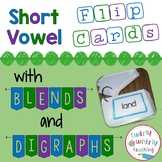 Short Vowel Words With Digraphs and Blends Flip Cards