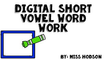 Short Vowel Work: Digital