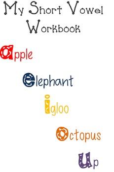 Short Vowel Workbook