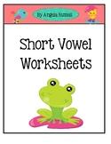 Short Vowel Worksheets ~ A E I O U