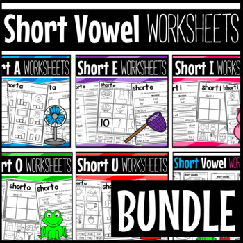 Short Vowel Worksheets A E I O U: Sorts, Cloze, Read and Draw, and More
