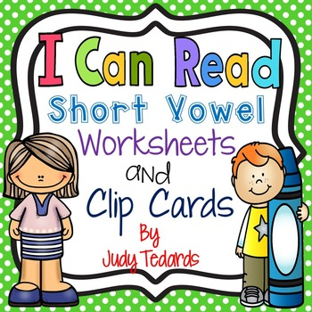 Short Vowel Worksheets and Clip Cards