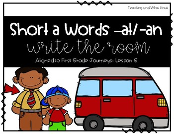 Short Vowel Write the Room: -an vs. -ad (Aligned to 1st Grade Journeys)