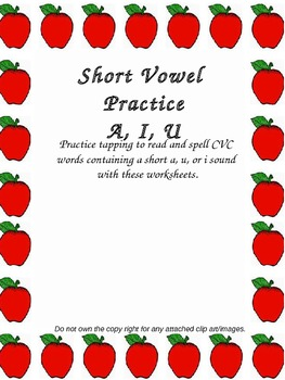 Short Vowel (a, i, u) Worksheet (4 in all)