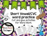 Short Vowel and CVC Word Practice