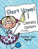 Short Vowel i Literacy Centers