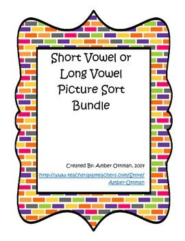 Short Vowel or Long Vowel Picture Sort Bundle