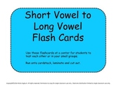 Short Vowel to Long Vowel Flash Cards