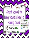 Short Vowel to Long Vowel Silent e Folding cards