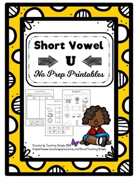 Short Vowel u No Prep Printables