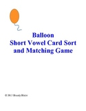 Short Vowell Card Sort and Matching Game