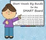 *Short Vowels Big Bundle for the SMART Board