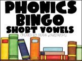 Phonics Bingo {Short Vowels}