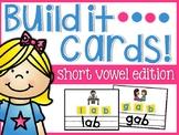 Short Vowels Build It Cards