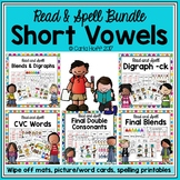 SHORT VOWELS BUNDLE  Read and Spell Centers and Printables